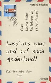 Lass uns raus und auf nach Anderland!
