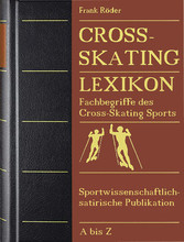 Cross-Skating Lexikon - Fachbegriffe des Cross-...