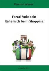 Forza! Vokabeln - Italienisch beim Shopping