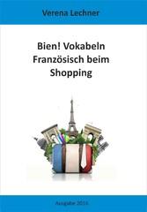 Bien! Vokabeln - Französisch beim Shopping