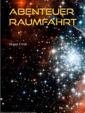 Abenteuer Raumfahrt - Die Abenteuer des Raumsch...