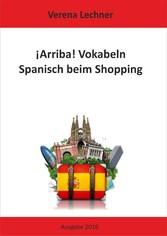 ¡Arriba! Vokabeln - Spanisch beim Shopping