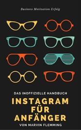 Instagram für Anfänger - Wie du in 60 Minuten z...