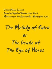 The Melody of Cairo or The Inside of the Eye of...