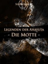 Legenden der Ahayuta - Die Motte - (Teil 1 der ...
