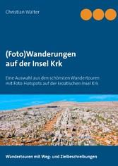 (Foto)Wanderungen auf der Insel Krk