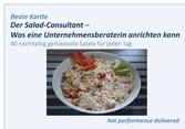 Der Salad-Consultant - Was eine Unternehmensber...