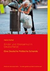Kinder und Altersarmut in Deutschland - Eine Deutsche Politische Schande