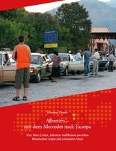 Albanien - Mit dem Mercedes nach Europa - Vier ...