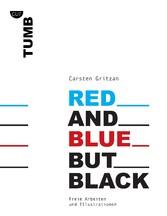 Red and Blue but Black - Freie Arbeiten und Ill...