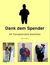 Dank dem Spender - 20 Transplantierte berichten