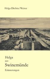 Helga aus Swinemünde - Erinnerungen