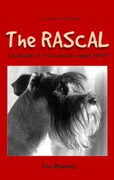 The Rascal - Escapades of a Schnauzer named SPORT