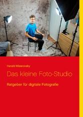 Das kleine Foto-Studio - Ratgeber für digitale ...