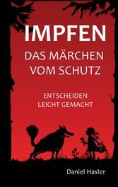 Impfen - Das Märchen vom Schutz - Entscheiden l...