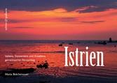 Istrien - Italiens, Sloweniens und Kroatiens ge...