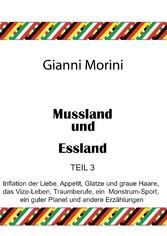 Mussland und Essland Teil 3 - Inflation der Lie...