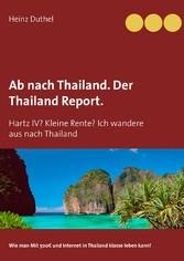 Ab nach Thailand. Der Thailand Report. - Hartz ...