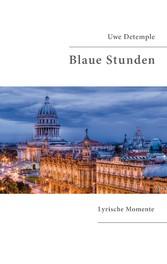 Blaue Stunden - Lyrische Momente