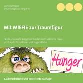 Mit MIEFIE zur Traumfigur - Der fröhliche Ratge...