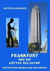 Frankfurt und die Götter des Olymp - Ein fiktiv...