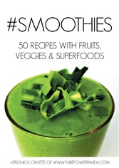 #Smoothies - 50 Recipes with Fruits, Veggies & ...