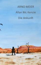Allan McKenzie - Die Ankunft