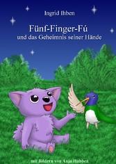 Fünf-Finger-Fú - und das Geheimnis seiner Hände