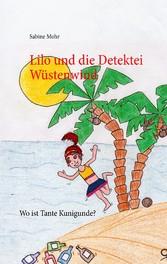 Lilo und die Detektei Wüstenwind - Wo ist Tante...