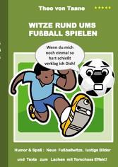 Witze rund ums Fußball spielen - Humor & Spaß: ...