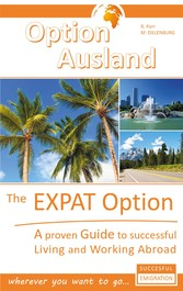 The Expat Option - Living Abroad - A proven Gui...