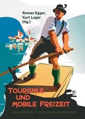 Tourismus und mobile Freizeit - Lebensformen, T...