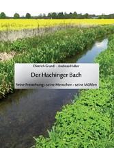 Der Hachinger Bach - Seine Entstehung - seine M...
