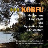 KORFU - Mediterrane Landschaft und byzantinisch...