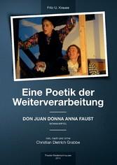 Eine Poetik der Weiterverarbeitung - Don Juan D...