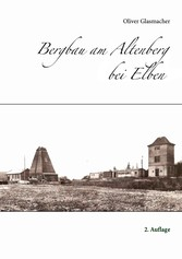 Bergbau am Altenberg bei Elben