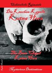 Die Knochen-Kapelle Kutna Hora - The bone-chape...