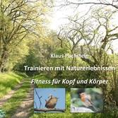 Trainieren mit Naturerlebnissen - Fitness für K...