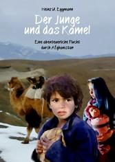 Der Junge und das Kamel - Eine abenteuerliche F...