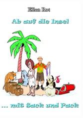 Ab auf die Insel mit Sack und Pack - Auswandern, Karibik, Humor, Hunde