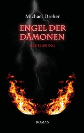 Engel der Dämonen - Begegnung