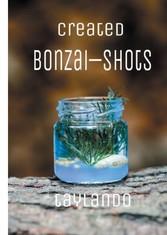 Created Bonzai-Shots - English