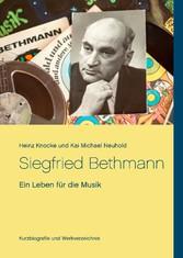 Siegfried Bethmann - Ein Leben für die Musik