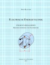 Elektrische Energietechnik - für nicht-speziali...