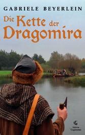 Die Kette der Dragomira - Eine Erzählung von de...
