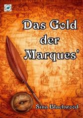 Das Gold der Marques - Liebesroman