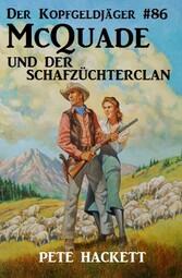 Der Kopfgeldjäger #86: McQuade und der Schafzüc...