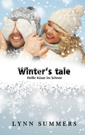 Winter's tale - Heiße Küsse im Schnee