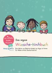 Das vegane Wünsche-Kochbuch - Vegan at Charity