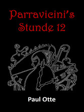Parravicinis Stunde 12 - Prophetische Skizzen d...